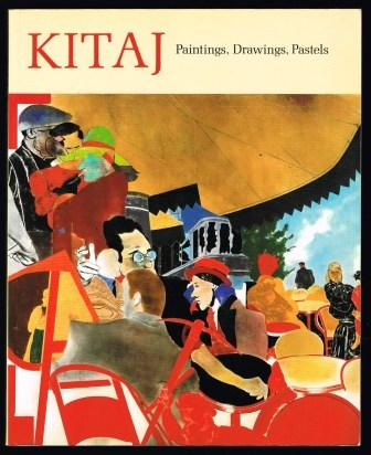Image for Kitaj: Paintings, Drawings, Pastels