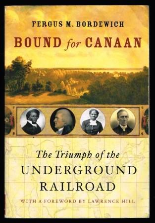 Image for Bound for Canaan : The Triumph of the Underground Railroad