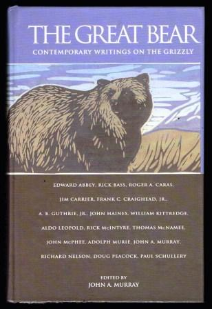 Image for The Great Bear: Contemporary Writings on the Grizzly