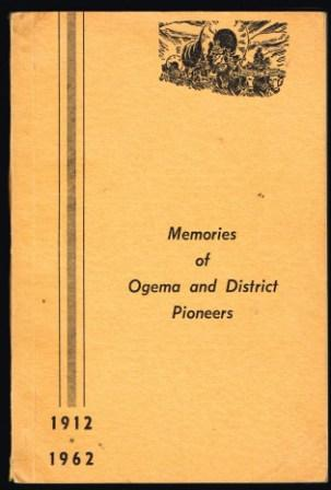 Image for Memories of Ogema and District Pioneers : 1912-1962