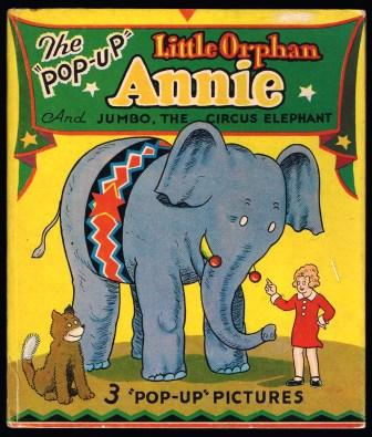 Image for Little Orphan Annie and Jumbo, the circus Elephant: The Illustrated Pop-Up Edition
