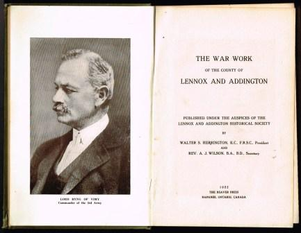 Image for The War Work of the County of Lennox and Addington, Published Under the Auspices of the Lennox and Addington Historical Society by Walter S. Harrington and A.J. Wilson