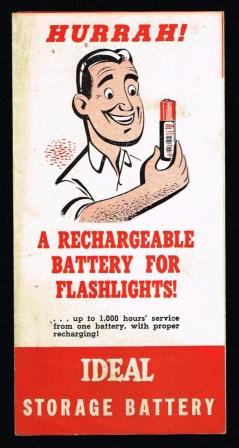 Image for Hurrah! A Rechargeable Battery for Flashlights! Ideal Storage Battery
