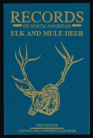 Image for Records of North American Elk and Mule Deer, 1991