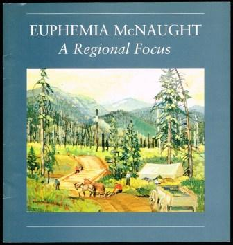Image for Euphemia McNaught; A Regional Focus