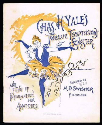 Image for Chas. H. Yale's Twelve Temptations Songster, and Fund of Information for Amateurs