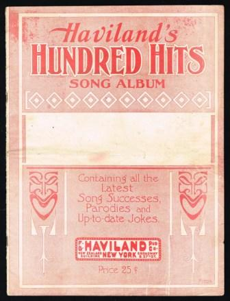 Image for Haviland's Hundred Hits Song Album; Containing All the Latest Song Successes, Parodies and Up-to-date Jokes