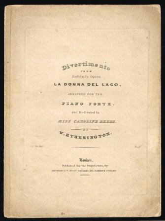 Image for Divertimento from Rossini's Opera La Donna Del Lago, Arranged for the Piano Forte and Dedicated to Miss Caroline Beebe, by W. Etherington