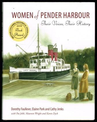 Women of Pender Harbour : Their Voices, Their History