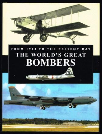 Image for The world's great bombers : from 1914 to the present Day