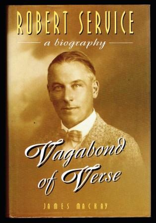 Image for Vagabond of Verse: Robert Service; a bIOGRAPHY