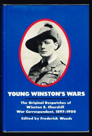 Image for Young Winston's Wars: The Original Despatches of Winston S. Churchill War Correspondent, 1897-1900