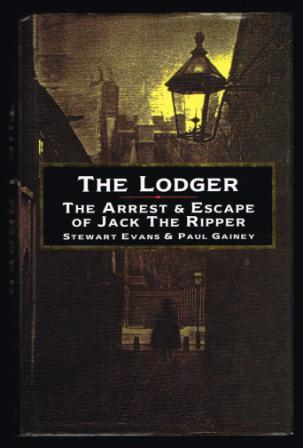 Image for The lodger : the arrest and escape of Jack the Ripper