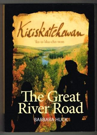 Image for Kisiskatchewan; The Great River Road