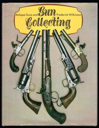 Image for Antique Guns and Gun Collecting