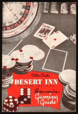 Image for Wilbur Clark's Desert Inn, Las Vegas, Nevada:  Souvenir Gaming Guide, 1954