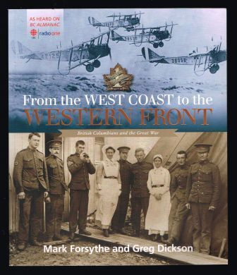 Image for From the West Coast to the Western Front: British Columbians and the Great War