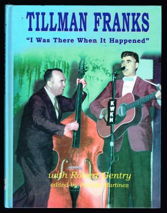 Image for Tillman Franks: I Was There When It Happened