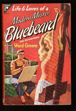 Image for Life and Loves of a Modern Mister Bluebeard
