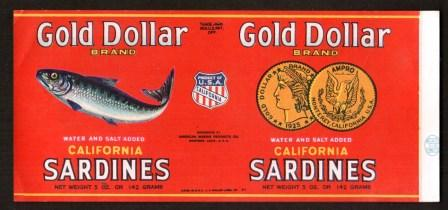 Image for California Sardines Can Label: Gold Dollar, 1930s