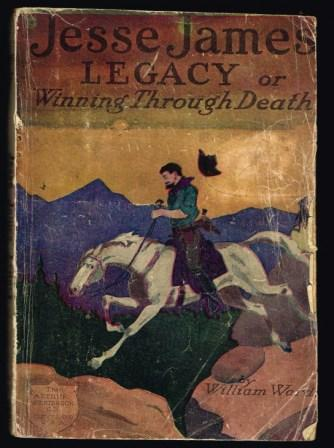 Image for Jesse James' Legacy or Winning Through Death