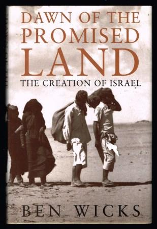 Image for Dawn of the Promised Land: The Creation of Israel