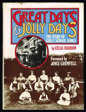 Image for Great Days & Jolly Days: The Story of Girls' School Songs