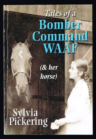 Image for Tales of a Bomber Command WAAF: And Her Horse