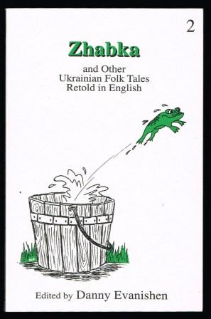 Image for Zhabka, and other Ukrainian Folk Tales retold in English: No 2