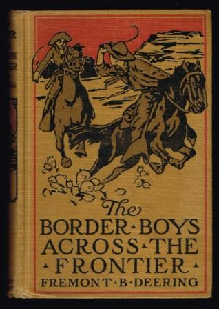 Image for The Border Boys Across the Frontier