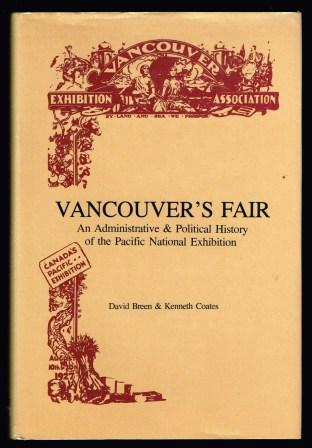 Image for Vancouver's Fair: An Administrative and Political History of the Pacific National Exhibition