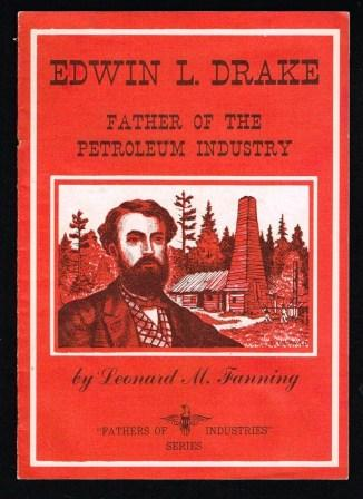 Image for Edwin L. Drake: Father of the Petroleum Industry