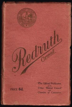 Image for Redruth : official guide and souvenir of the Urban District Council and Redruth Chamber of Commerce
