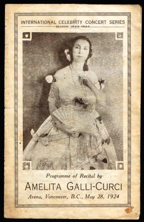 Programme of Recital By Amelita Galli-Curci; Arena, Vancouver, B. C., May 28, 1924