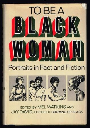 Image for To be a Black Woman: Portraits in Fact and Fiction