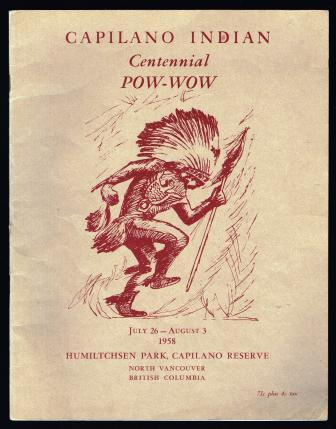 Image for Capilano Indian Centennial Pow-Wow, July 26 - August 3, 1958