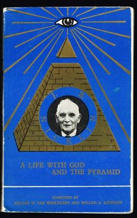 Image for J. Bernard Nicklin : a life with God and the pyramid ; composed by Willem A. Koppejan and Helene W. van Woelderen