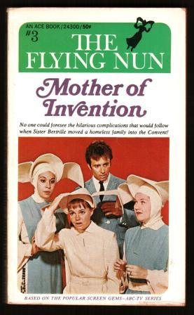 Image for Mother of Invention [The Flying Nun #3]
