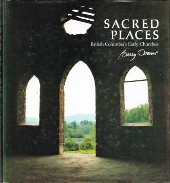 Image for Sacred Places: British Columbia's Early Churches