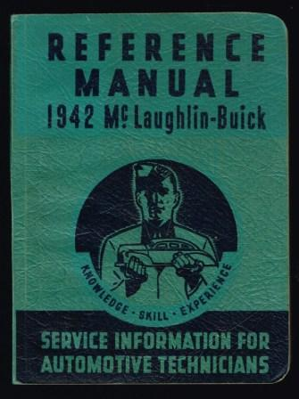 Image for 1942 McLaughlin-Buick Reference Manual: Service Information for Automotive Technicians