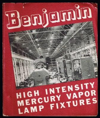 Image for Benjamin High Intensity Mercury Vapor Lamp Fixtures; 1936 Trade Catalog