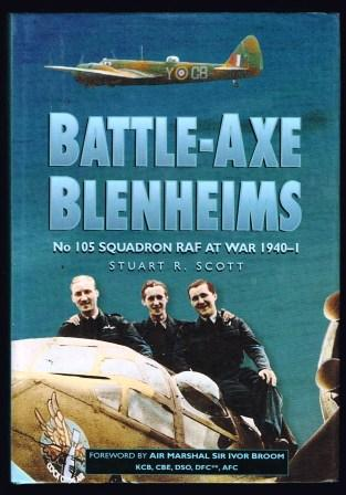 Image for Battle Axe Blenheims: No. 105 Squadron Raf At War 1940-1941