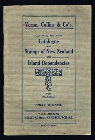 Image for Illustrated and Priced Catalogue of the Stamps of New Zealand and Island Dependencies: 1929, Third Edition