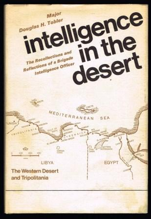 Image for Intelligence in the desert : the recollections and reflections of a brigade intelligence Officer