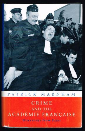 Image for Crime and the Academie Francaise: Dispatches from Paris