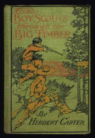 Image for The Boy Scouts through the Big Timber, or, The Search for the Lost Tenderfoot