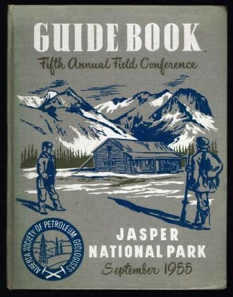 Image for Guide Book, Fifth Annual Field Conference, Alberta Society of Petroleum Geologists, Jasper National Park, September 1955