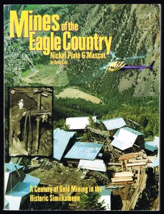 Image for Mines of the Eagle Country : Nickel Plate and Mascot