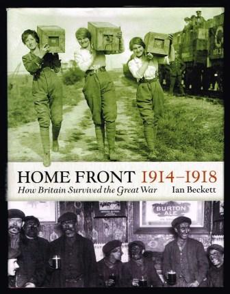 Image for The Home Front, 1914-1918: How Britain Survived the Great War (Britain at War)