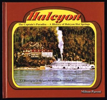 Image for Halcyon: The Captain's Paradise-- A History of Halcyon Hot Springs